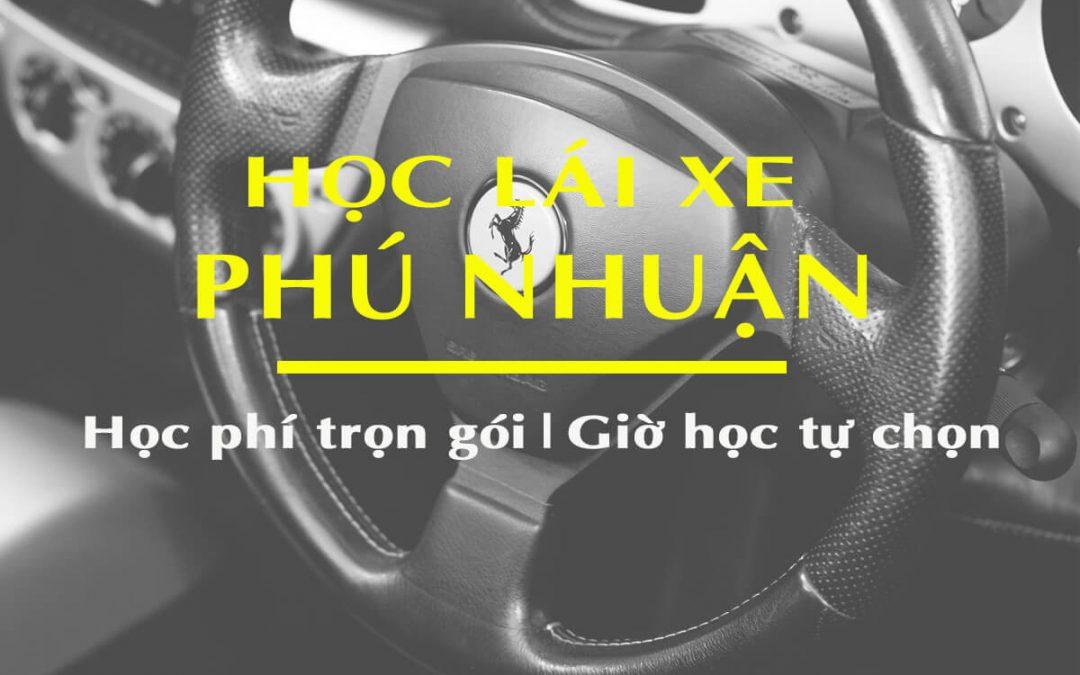 Học Lái Xe Ô Tô Tại Quận Phú Nhuận Đậu 100% Dạy Lái Xe Uy Tín