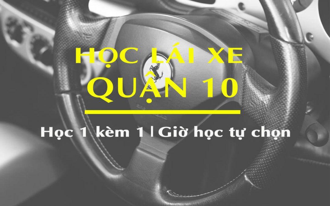 Học lái xe ô tô quận 10 chuyên nghiệp giá rẻ, Gọi【0283 5020 168 】