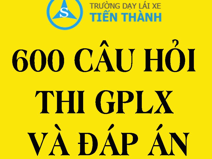 [FULL] 600 Câu Hỏi Thi Bằng B2 2020 Và Đáp Án (Theo Bộ GTVT)